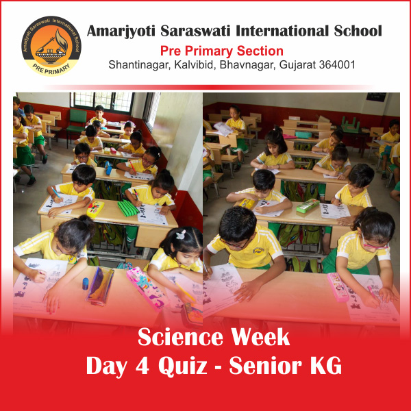 Science Week Day 4 Quiz - Senior KG